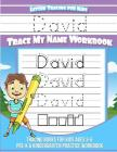 Letter Tracing for Kids David Trace my Name Workbook: Tracing Books for Kids ages 3 - 5 Pre-K & Kindergarten Practice Workbook Cover Image