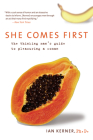 She Comes First: The Thinking Man's Guide to Pleasuring a Woman (Kerner) Cover Image