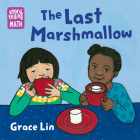 The Last Marshmallow (Storytelling Math) Cover Image