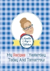 Auntie May's Kitchen - My Recipes Yesterday, Today and Tomorrow Cover Image