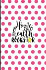 Home Health Rockstar: Home Health Gifts, Home Health Appreciation Gift for Nurse, Caretaker, Speech Therapist, 6x9 College Ruled Notebook Cover Image