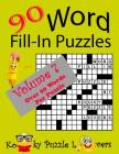 Word Fill-In Puzzles, Volume 7, 90 Puzzles Cover Image