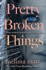 Pretty Broken Things Cover Image