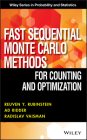Fast Sequential Monte Carlo Methods for Counting and Optimization (Wiley Series in Probability and Statistics (Unnumbered)) Cover Image