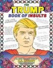 The Trump Book of Insults: An Adult Coloring Book Cover Image