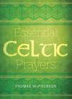 Essential Celtic Prayers Cover Image