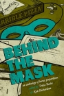 Behind the Mask: An Anthology of Heroic Proportions Cover Image