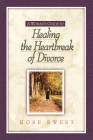 A Woman's Guide to Healing the Heartbreak of Divorce Cover Image