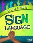 The Kids' Guide to Sign Language (Kids' Guides) Cover Image