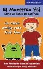 El Monstruo Ysi Serie de libros en capítulo: Un nuevo amigo para José Juan Cover Image