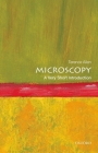 Microscopy: A Very Short Introduction (Very Short Introductions) Cover Image