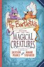 Pip Bartlett's Guide to Magical Creatures (Pip Bartlett #1) Cover Image