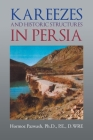 Kareezes and Historic Structures in Persia Cover Image