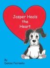 Jasper Heals the Heart Cover Image