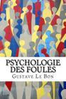 Psychologie des foules Cover Image