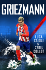 Griezmann - 2019 Updated Edition: The Making of France's Mini Maestro Cover Image