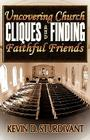 Uncovering Church Cliques and Finding Faithful Friends Cover Image