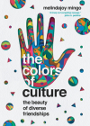 The Colors of Culture: The Beauty of Diverse Friendships Cover Image