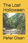 The Last Halloween: A Personal and Professional Journey of a Hospice Chaplain Cover Image