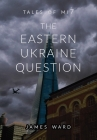 The Eastern Ukraine Question Cover Image