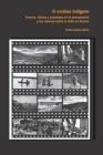 Archivo indígena: Fuerzas, luchas y acomodos en el pensamiento y las visiones sobre lo indio en Oaxaca Cover Image