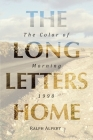 The Long Letters Home: The Color of Morning 1990 Cover Image