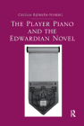 The Player Piano and the Edwardian Novel Cover Image