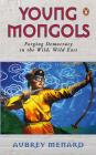 Young Mongols: Forging Democracy in the Wild, Wild East Cover Image