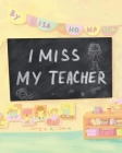 I Miss My Teacher Cover Image