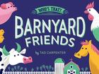 Barnyard Friends (Who's That?) Cover Image