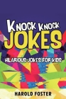 Knock Knock Jokes Hilarious Jokes For Kids Cover Image