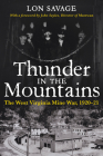 Thunder In the Mountains: The West Virginia Mine War, 1920–21 Cover Image