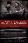 The War Diaries: An Anthology of Daily Wartime Diary Entries Throughout History Cover Image