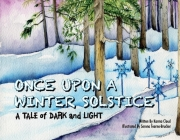 Once Upon a Winter Solstice: A Tale of Dark and Light Cover Image