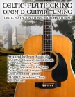 Celtic Flatpicking in Open D Guitar Tuning Cover Image