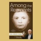 Among the Remnants Lib/E: Josh Gortler's Journey Cover Image