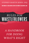The New Whistleblowing: Why It Works and How to Win Cover Image