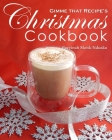 Gimme that Recipe! Christmas Cookbook Cover Image