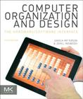 Computer Organization and Design MIPS Edition: The Hardware/Software Interface (Morgan Kaufmann Series in Computer Architecture and Design) Cover Image