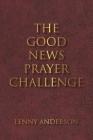 The Good News Prayer Challenge Cover Image