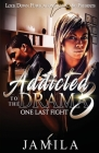 Addicted to the Drama: One Last Fight Cover Image