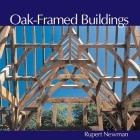 Oak-Framed Buildings: Revised Edition Cover Image