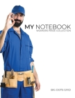 My NOTEBOOK: Dot Grid Workers Pride Collection Notebook for Plumber - 101 Pages Dotted Diary Journal Large size (8.5 x 11 inches) Cover Image