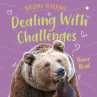 Dealing with Challenges (Building Resilience) Cover Image
