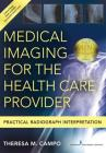 Medical Imaging for the Health Care Provider: Practical Radiograph Interpretation Cover Image