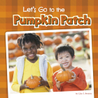 Let's Go to the Pumpkin Patch Cover Image