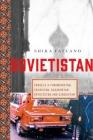 Sovietistan: Travels in Turkmenistan, Kazakhstan, Tajikistan, Kyrgyzstan, and Uzbekistan Cover Image