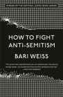 How to Fight Anti-Semitism Cover Image