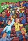 Fenway Foul-Up (Ballpark Mysteries #1) Cover Image