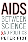 AIDS Between Science and Politics Cover Image
